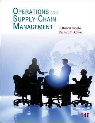 Operations and Supply Chain Management By Jacobs, F. Robert/ Chase, Richard