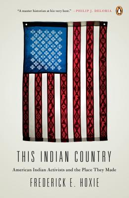 This Indian Country By Hoxie, Frederick