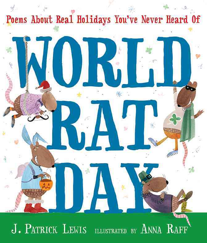 World Rat Day By Lewis, J. Patrick/ Raff, Anna (ILT)